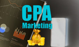 CPA Marketing 2020: The Complete  Detail Guide